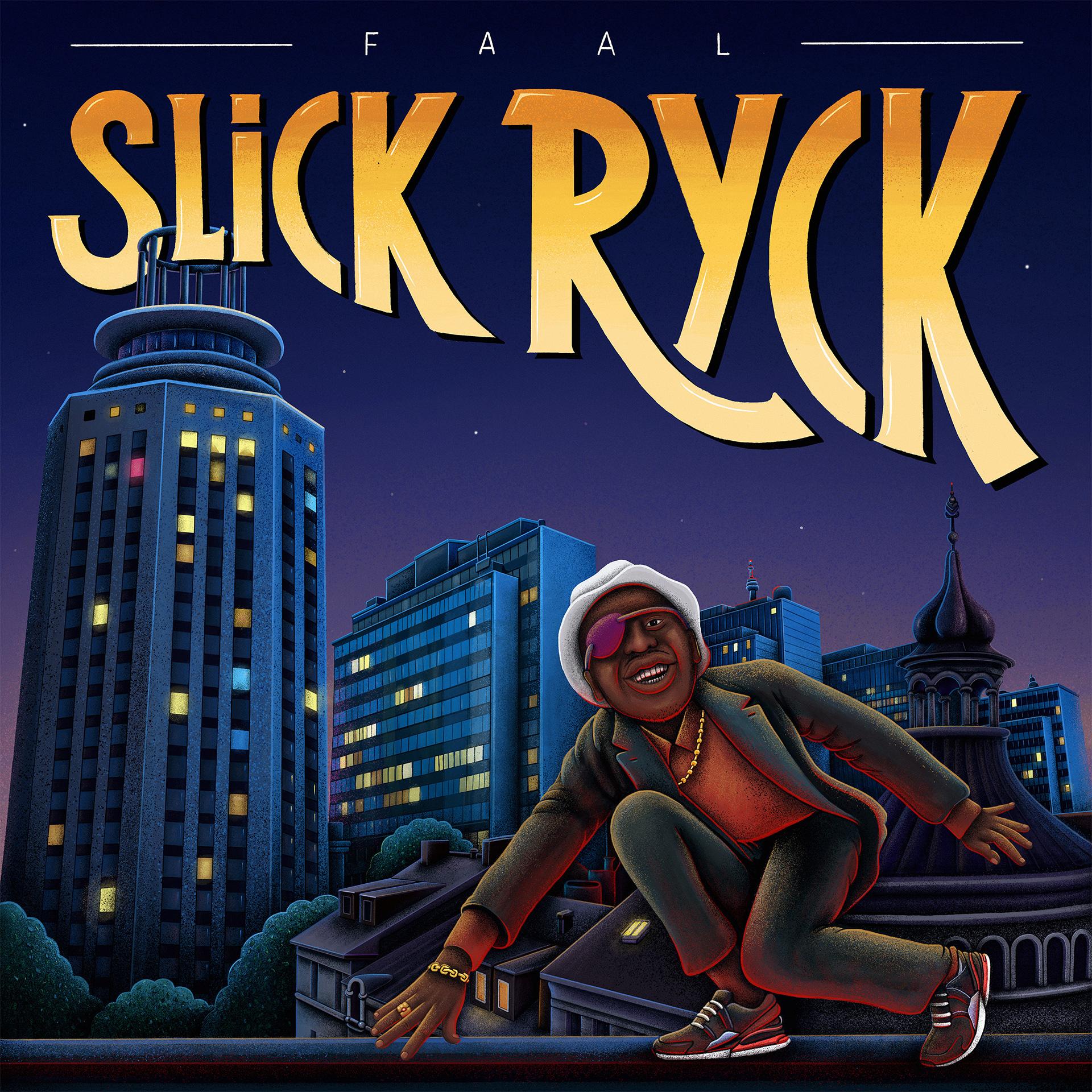 Faal_Slick-Ryck_
